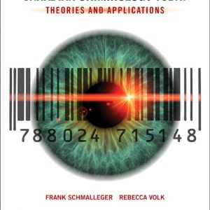 Test Bank for Canadian Criminology Today: Theories and Applications 6th Canadian Edition Schmalleger