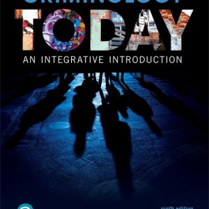 Test Bank for Criminology Today: An Integrative Introduction 9th Edition Schmalleger