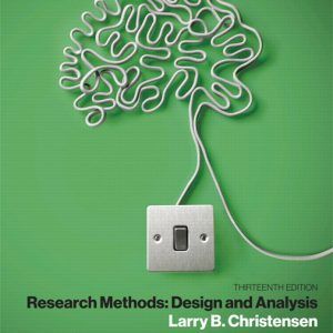 Test Bank for Research Methods Design and Analysis [RENTAL EDITION] 13th Edition Christensen