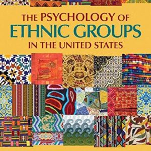 Test Bank for The Psychology of Ethnic Groups in the United States 1st Edition Balls Organista