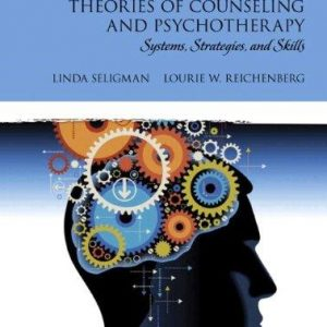 Test Bank for Theories of Counseling and Psychotherapy Systems Strategies and Skills 4th Edition Seligman
