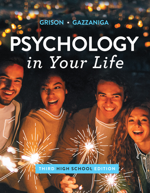 Test Bank for Psychology in Your Life 3rd High School Edition Gazzaniga