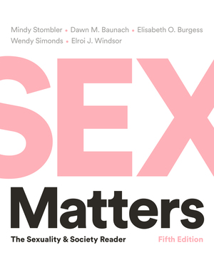 Test Bank for Sex Matters: The Sexuality and Society Reader 5th Edition Stombler