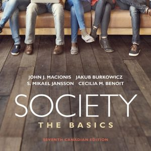 Test Bank For Society: The Basics 7th Canadian Edition Macionis