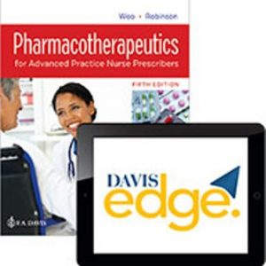 Test Bank for Pharmacotherapeutics for Advanced Practice Nurse Prescribers 5th Edition Woo