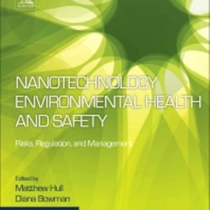Test Bank for Nanotechnology Environmental Health and Safety 3rd Edition Hull