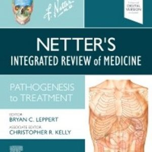 Test Bank for Netter's Integrated Review of Medicine Pathogenesis to Treatment 1st Edition Leppert