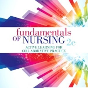 Test Bank for Fundamentals of Nursing Active Learning for Collaborative Practice 2nd Edition Yoost