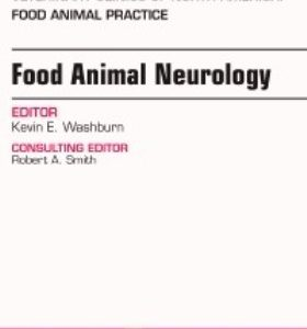 Test Bank for Food Animal Neurology An Issue of Veterinary Clinics of North America: Food Animal Practice 1st Edition Washburn