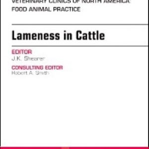 Test Bank for Lameness in Cattle An Issue of Veterinary Clinics of North America: Food Animal Practice 1st Edition Shearer