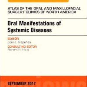 Test Bank for Oral Manifestations of Systemic Diseases An Issue of Atlas of the Oral & Maxillofacial Surgery Clinics 1st Edition Napeñas