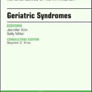 Test Bank for Geriatric Syndromes An Issue of Nursing Clinics Volume 52-3 1st Edition Kim