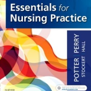 Test Bank for Essentials for Nursing Practice - Text and Study Guide Package 9th Edition Potter