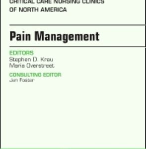 Test Bank for Pain Management An Issue of Critical Nursing Clinics Volume 29-4 1st Edition Krau