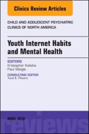 Test Bank for Youth Internet Habits and Mental Health An Issue of Child and Adolescent Psychiatric Clinics of North America 1st Edition Kaliebe