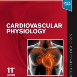 Test Bank for Cardiovascular Physiology Mosby Physiology Monograph Series 11th Edition Pappano