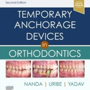 Test Bank for Temporary Anchorage Devices in Orthodontics 2nd Edition Nanda