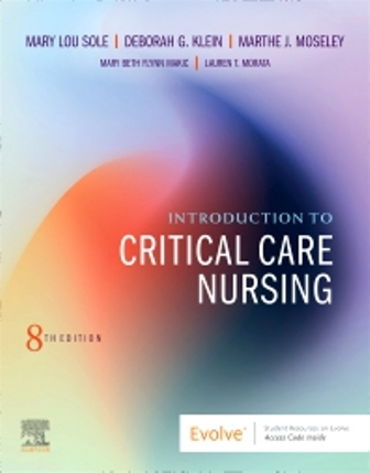 Test Bank for Introduction to Critical Care Nursing 8th Edition Sole