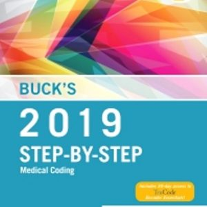 Test Bank for Buck's Medical Coding Online for Step-by-Step Medical Coding 2019 Edition (Access Code Textbook and Workbook Package) 1st Edition Elsevier
