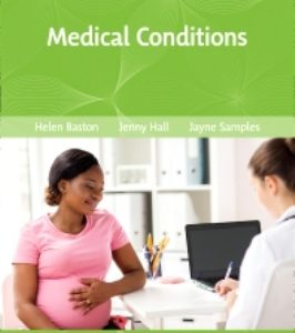 Test Bank for Midwifery Essentials Medical Conditions Volume 8 1st Edition Baston