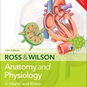 Test Bank for Ross & Wilson Anatomy and Physiology in Health and Illness 13th Edition Waugh