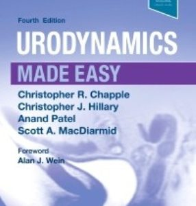 Test Bank for Urodynamics Made Easy 4th Edition Chapple