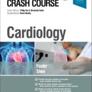 Test Bank for Crash Course Cardiology 5th Edition Foster