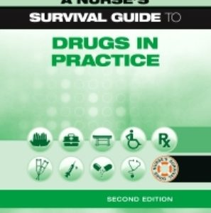Test Bank for A Nurse's Survival Guide to Drugs in Practice 2nd Edition Richards