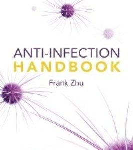 Test Bank for Anti-Infection Handbook 1st Edition Zhu