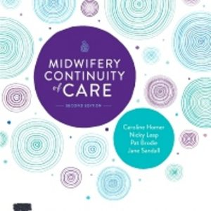 Test Bank for Midwifery Continuity of Care 2nd Edition Homer