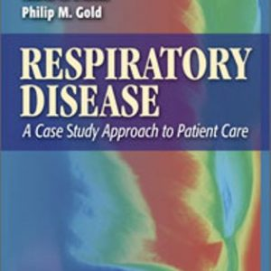 Test Bank for Respiratory Disease: A Case Study Approach to Patient Care 3rd Edition Wilkins