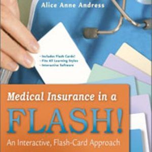 Test Bank for Medical Insurance in a Flash!: An Interactive Flash-Card Approach 1st Edition Andress