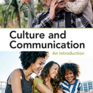 Test Bank for Culture and Communication An Introduction 1st Edition Wilce