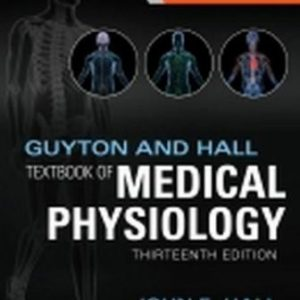 Test Bank for Guyton and Hall Textbook of Medical Physiology 13th Edition Hall
