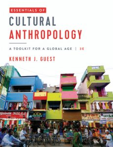 Solution Manual for Essentials of Cultural Anthropology 3rd Edition Guest