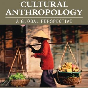 Test Bank for Cultural Anthropology 9th Edition Scupin