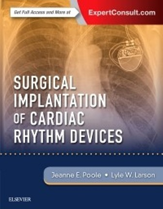 Test Bank for Surgical Implantation of Cardiac Rhythm Devices 1st Edition Poole