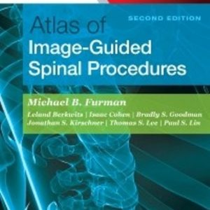 Test Bank for Atlas of Image-Guided Spinal Procedures 2nd Edition Furman