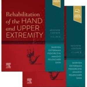 Test Bank for Rehabilitation of the Hand and Upper Extremity 2-Volume Set 7th Edition Skirven