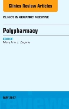 Test Bank for Polypharmacy An Issue of Clinics in Geriatric Medicine 1st Edition Zagaria
