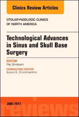 Test Bank for Technological Advances in Sinus and Skull Base Surgery An Issue of Otolaryngologic Clinics of North America 1st Edition Sindwani