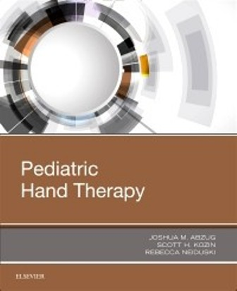 Test Bank for Pediatric Hand Therapy 1st Edition Abzug