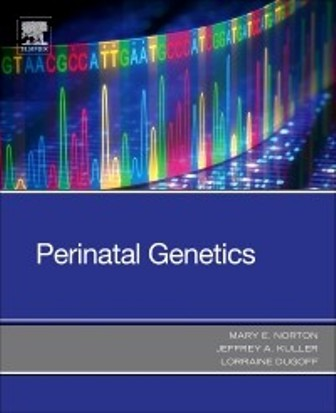 Test Bank for Perinatal Genetics 1st Edition Norton