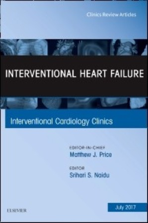 Test Bank for Interventional Heart Failure An Issue of Interventional Cardiology Clinics 1st Edition Naidu