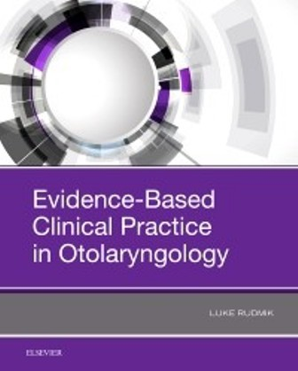 Test Bank for Evidence-Based Clinical Practice in Otolaryngology 1st Edition Rudmik