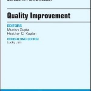 Test Bank for Quality Improvement An Issue of Clinics in Perinatology 1st Edition Gupta