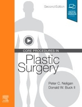 Test Bank for Core Procedures in Plastic Surgery 2nd Edition Neligan