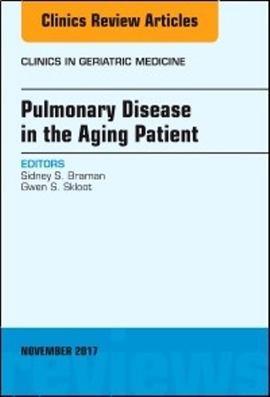 Test Bank for Pulmonary Disease in the Aging Patient An Issue of Clinics in Geriatric Medicine 1st Edition Braman