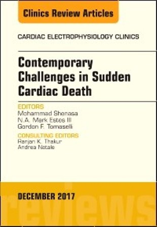 Test Bank for Contemporary Challenges in Sudden Cardiac Death An Issue of Cardiac Electrophysiology Clinics 1st Edition Shenasa