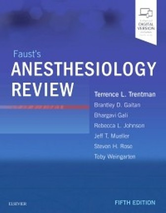 Test Bank for Faust's Anesthesiology Review 5th Edition Mayo Foundation for Medical Education
